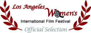 Official Selection Los Angeles Womens International Film Festival